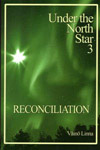 Under the North Star 3: RECONCILIATION - Linna, Väinö
